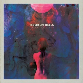 Broken Bells' new album After The Disco