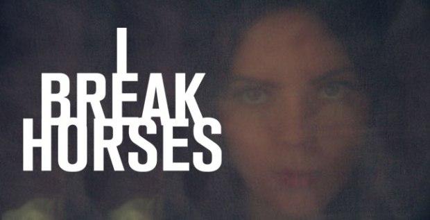 I_BREAK_HORSES
