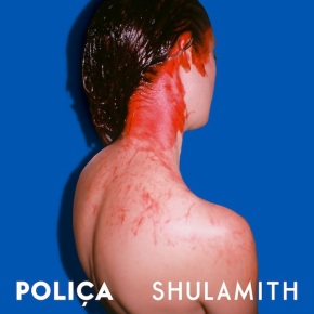 New release by Polica: Shulamith