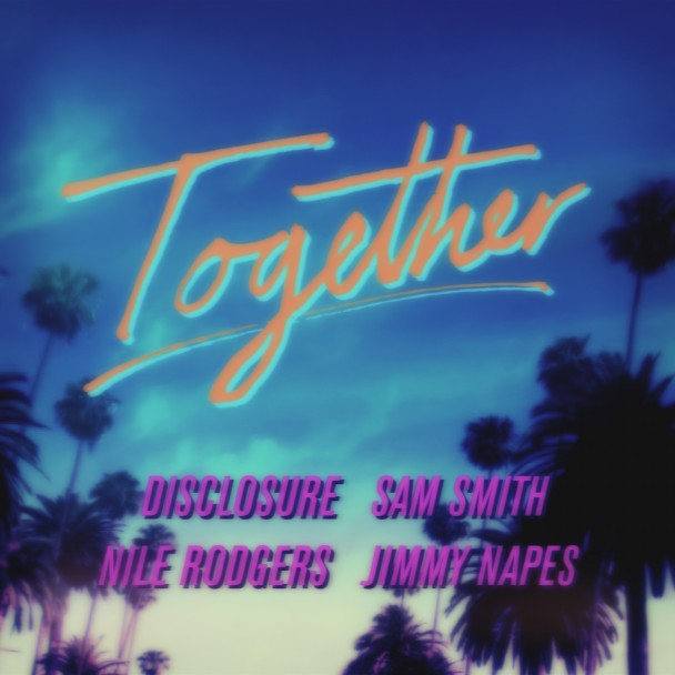 Together - Disclosure Smith Rodgers Napes