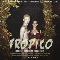 Lana Del Rey short film Tropico: allegory of our times