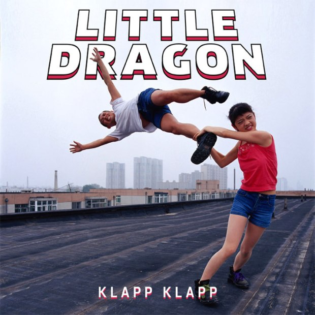 Little Dragon_ Klapp Klapp