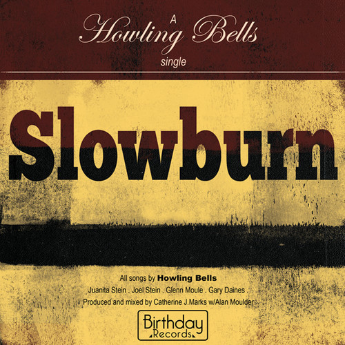 Howling Bells Slowburn