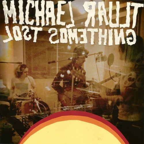 Michael Rault_Lost Something