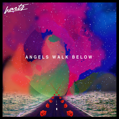 Harts - Angels Walk Below