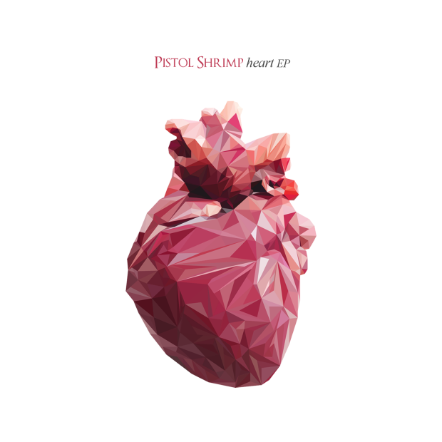 Pistol Shrimp_Heart EP
