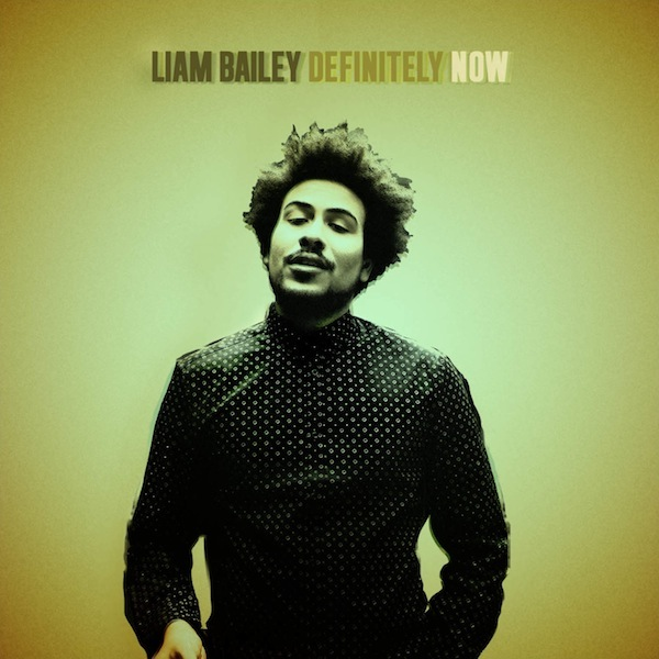 Liam Bailey_Definitely Now