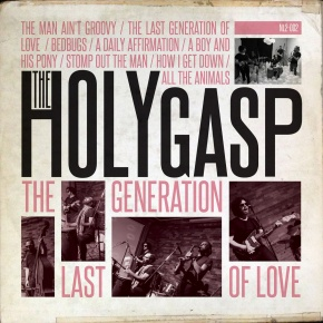 The_Holy_Gasp_TheLastGenerationOfLove