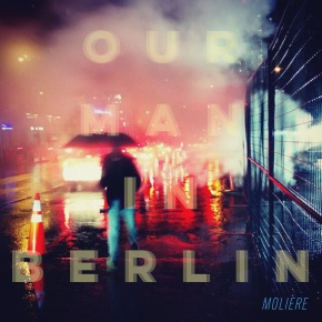 moliere_Our Man In Berlin