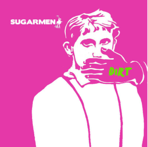 Sugarmen_Dirt