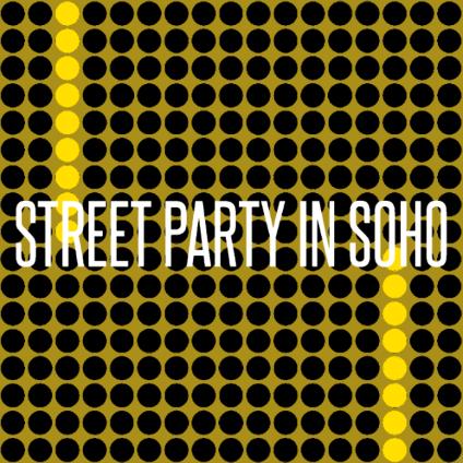 Street Party in Soho