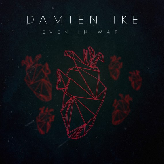 Damien Ike_Even in war