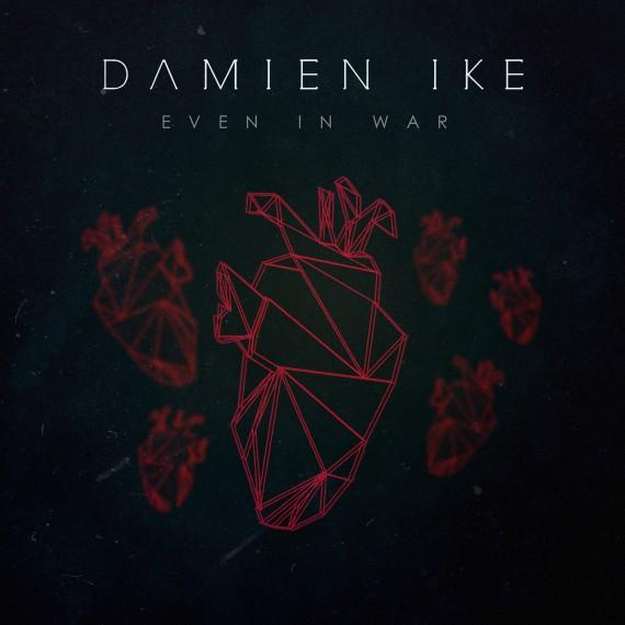 Damien Ike_Even in war