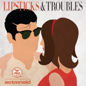 Twist And Shout_Lipsticks and Troubles