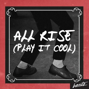 All_Rise_Play It Cool_Harts