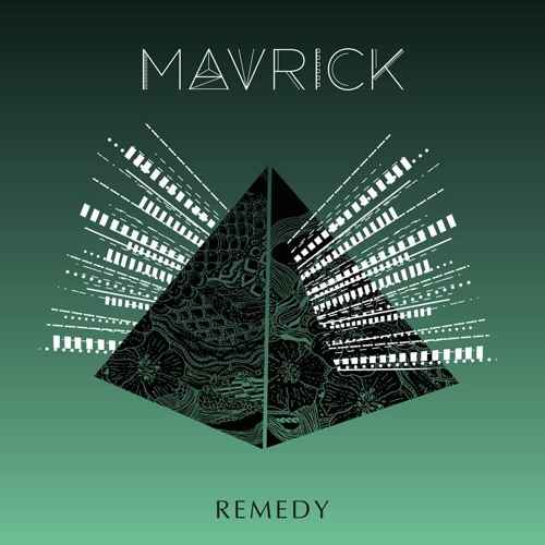 Remedy_Mavrick