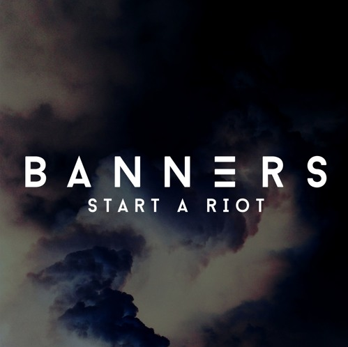 Banners_Start_A_Riot