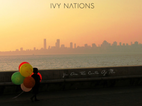 Ivy_Nations_You Are The Centre Of Me_Undercoverrocklife
