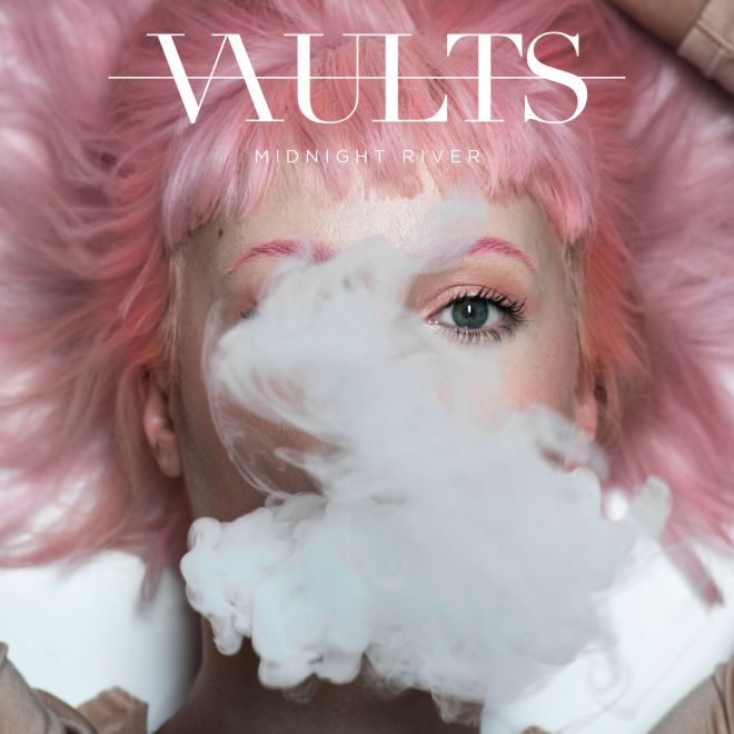Vaults-Midnight-River_Undercoverrocklife